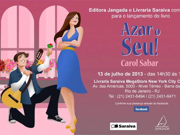 Evento: Lançamento de Azar o Seu! da Carol Sabar e Editora Jangada no Rio de Janeiro