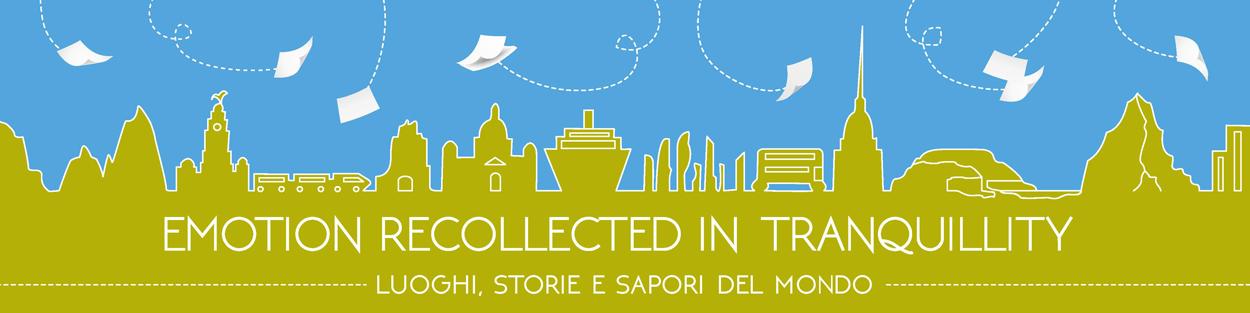 Emotion Recollected in Tranquillity | Blog di viaggi di Giovy Malfiori e Gianluca Vecchi