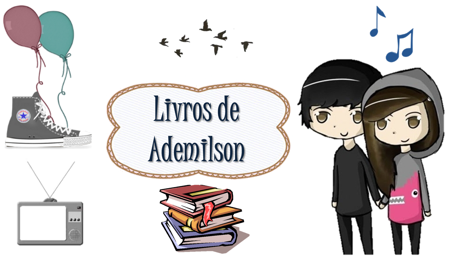 Livros de Ademilson - Livros, Sries, Msica, Filmes.