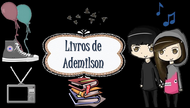 Livros de Ademilson - Livros, Séries, Música, Filmes.