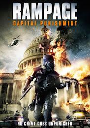 Phim Đòn Trừng Phạt - Lực Lượng Đặc Nhiệm - Rampage: Capital Punishment