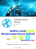 Aplikasi Internet Speed Master untuk Mempercepat Internet Android