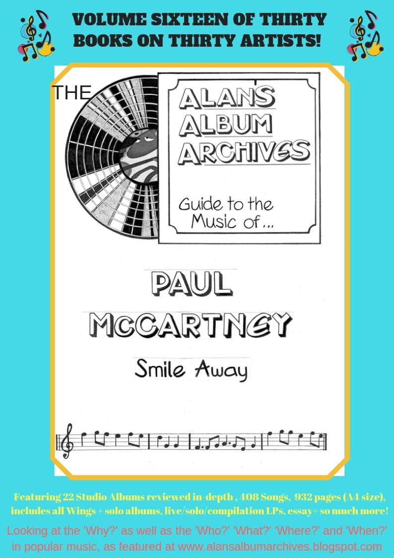 'Smile Away - The Alan's Album Archives Guide To The Music Of...Paul McCartney'