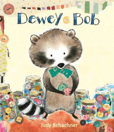 http://www.penguin.com/book/dewey-bob-by-judy-schachner/9780803741201