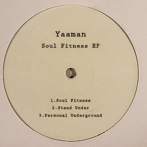 Yaaman - Soul Fitness EP