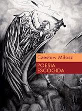Czeslaw Milosz - Poesía escogida