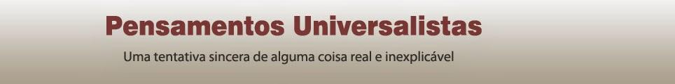 Pensamentos Universalistas