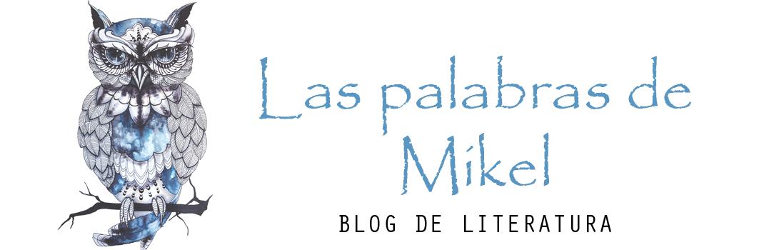 Las Palabras De Mikel