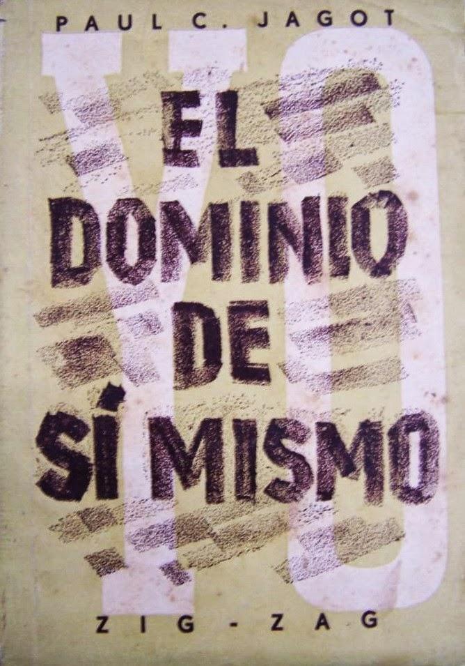 El Dominio de Sí Mismo de Paul C. Jagot