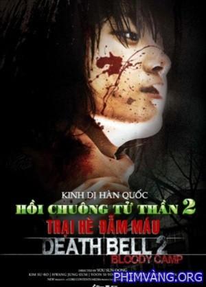 Hồi Chuông Tử Thần 2 - Death Bell 2 (2010)