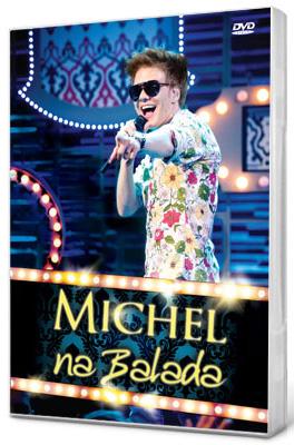 DVD Michel Teló   Na Balada