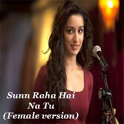 Sun Raha Hai Na Tu Female Version Shreya Ghoshal Aashiqui ...
