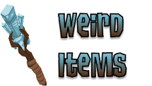 Weird Items