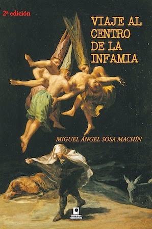 >>> VIAJE AL CENTRO DE LA INFAMIA