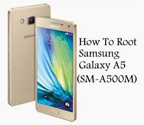 How to root samsung galaxy a5 sm-a500m