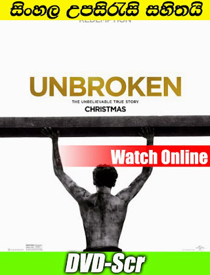 Unbroken 2014 Watch Online With Sinhala Subtitle