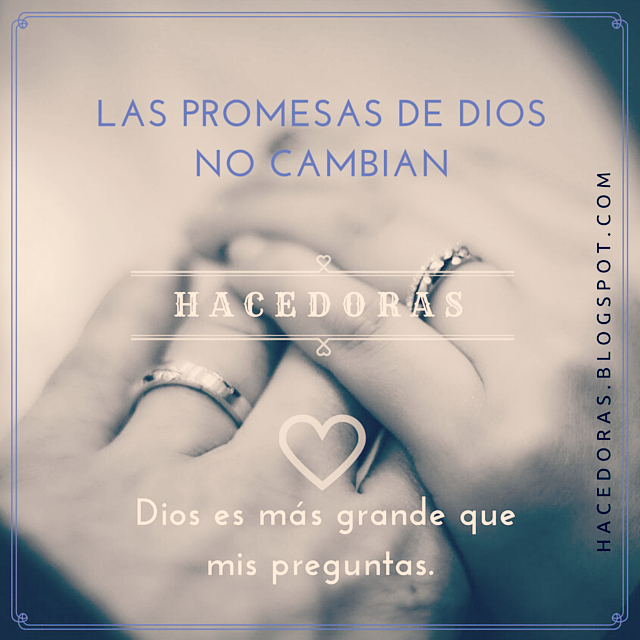 Las promesas de Dios no cambian