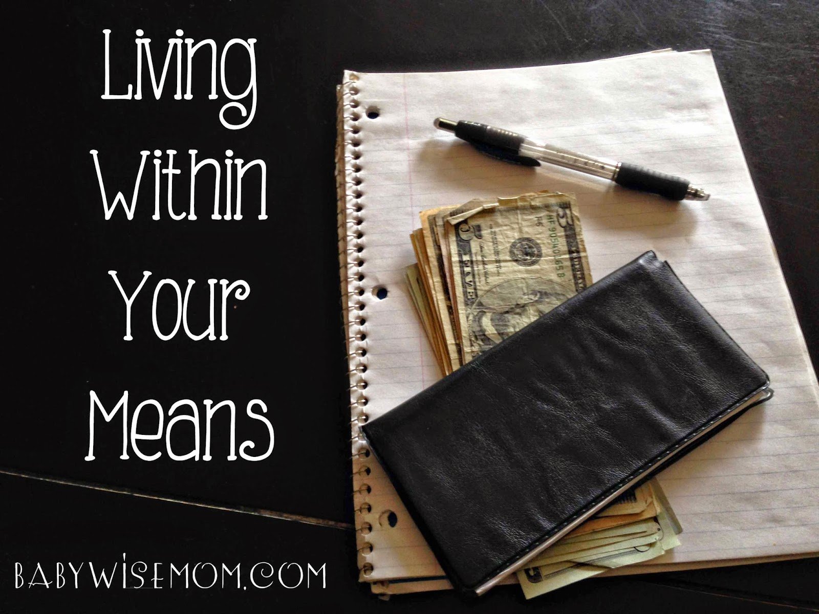 living within your means Here are 7 strategies you can implement to start living and spending within your means  without the detrimental feeling of limitation working against you.