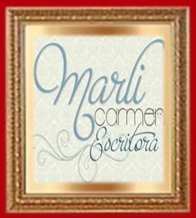 Reecebido do Blogue de Marli Escritora - Mimo da minha querida amiga Marli