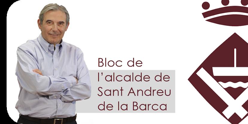 L'alcalde de Sant Andreu de la Barca