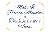 http://www.thededicatedhouse.com/2015/10/make-it-pretty-monday-week-154.html