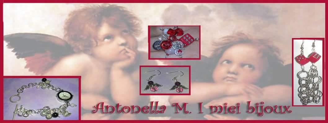 Antonella M. I miei bijoux
