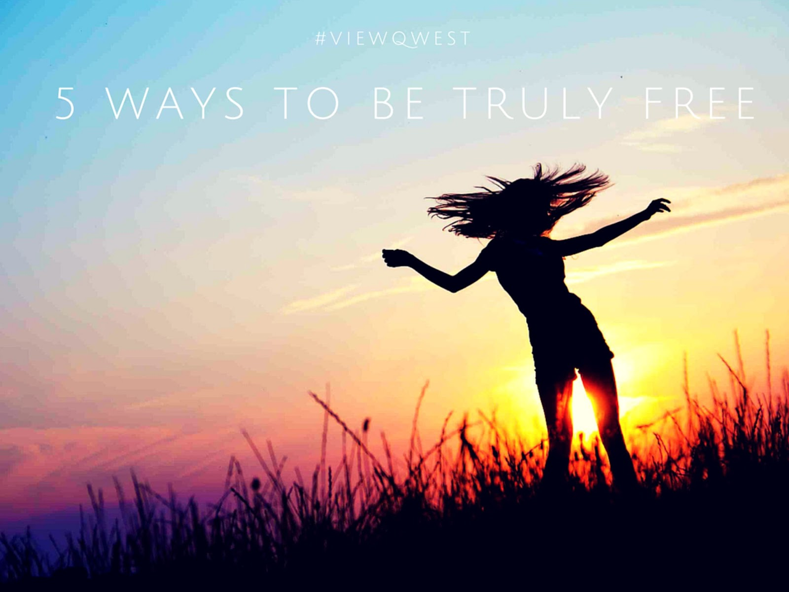 Be Truly Free