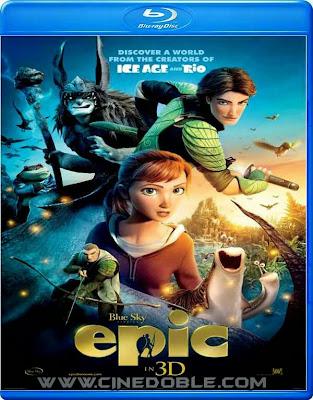 Epic: El mundo secreto (2013) 1080p Latino