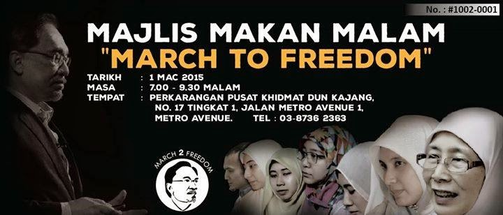 "MAKAN MALAM ""MARCH TO FREEDOM"""