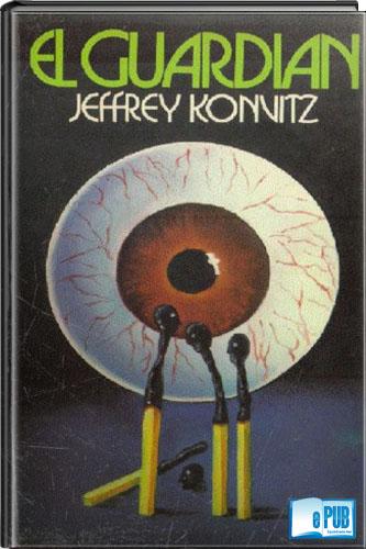 El+guardi%C3%A1n+ +Jeffrey+Konvitz El guardián   Jeffrey Konvitz