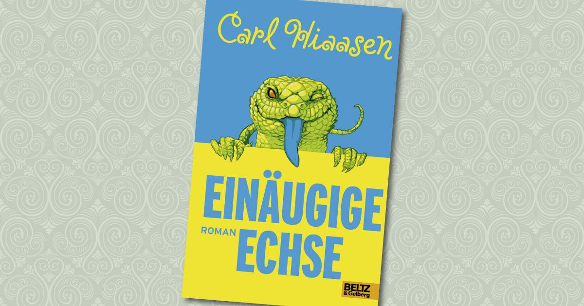 Einäugige Echse - Carl Hiaasen