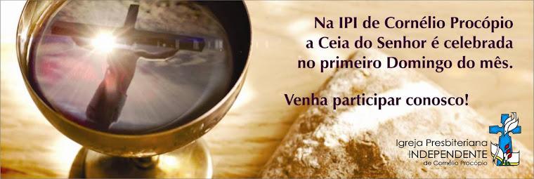 Visite o site da IPI de Cornélio Procópio: www.ipicp.com.br