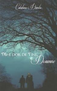 Editura Areopag: Catalina Danila - Mi-e dor de tine, Doamne