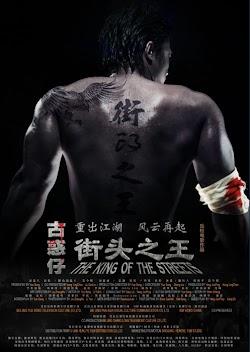 Bá Vương Đường Phố - The King Of The Streets (2012) Poster