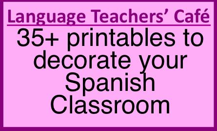 Language Teachers\' Cafe: Decorating your Spanish Classroom