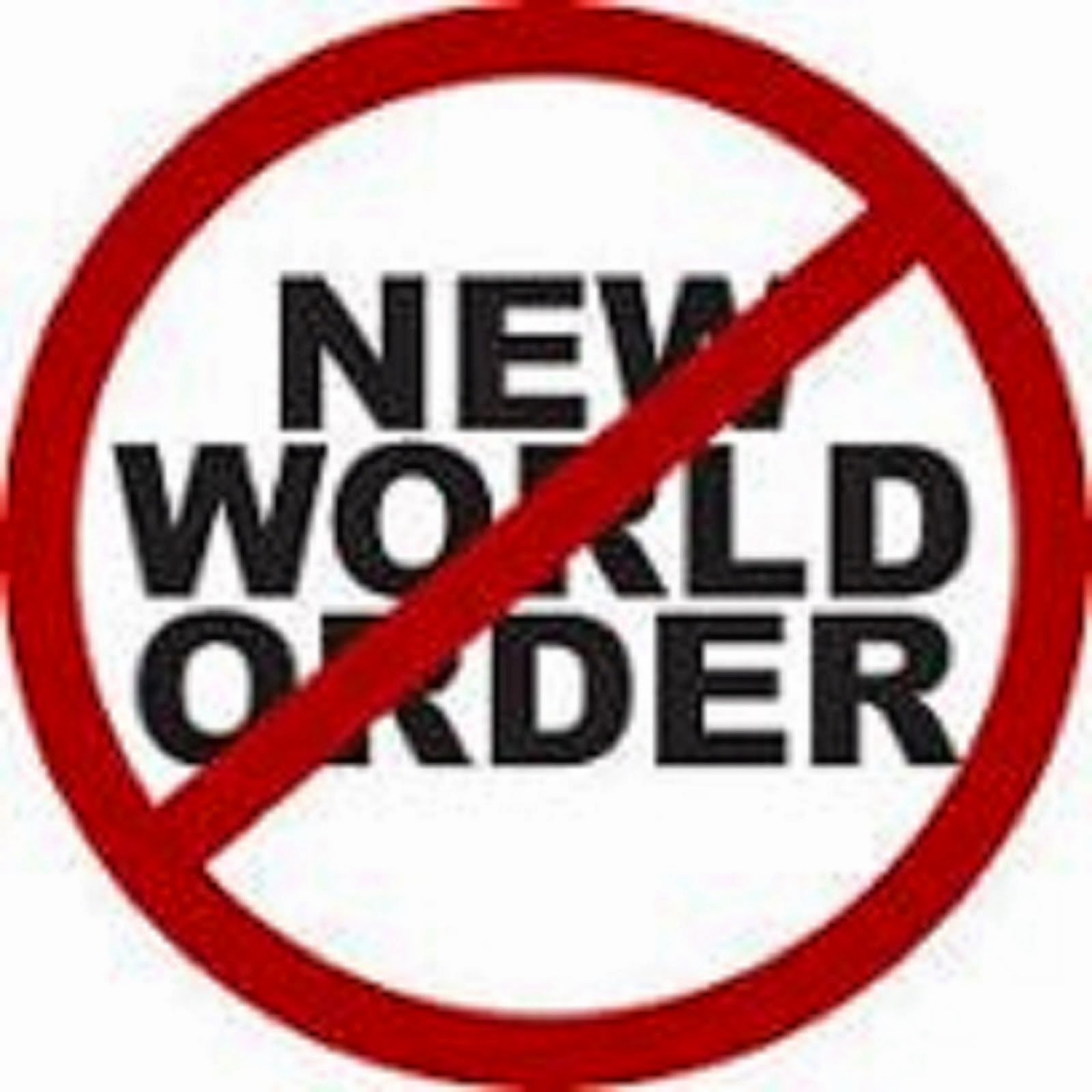 NO NEW WORLD ORDER