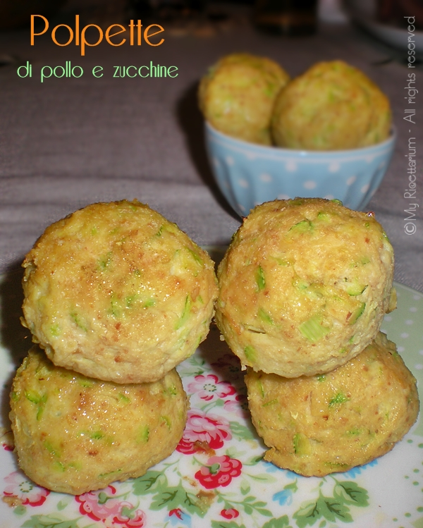 Polpette di pollo e zucchine