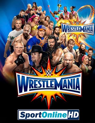 WWE WrestleMania 33 En Vivo Online Stream