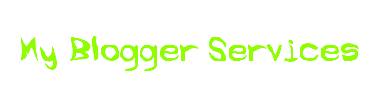 My Blogger Services
