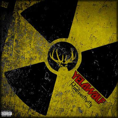 Yelawolf-Radioactivity-(Bootleg)-2011