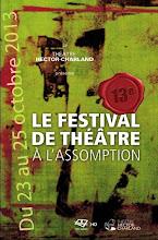 FESTIVAL DE THÉÂTRE À L'ASSOMPTION