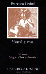 Francisco Umbral: Mortal y rosa (1975)