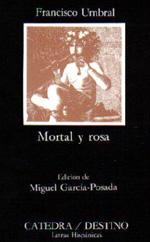 Francisco Umbral: Mortal y rosa (1975)