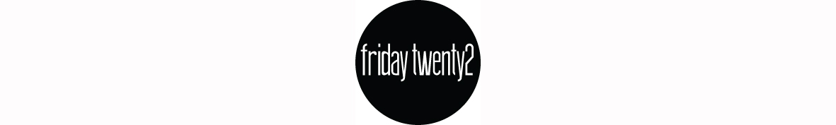 friday twenty2