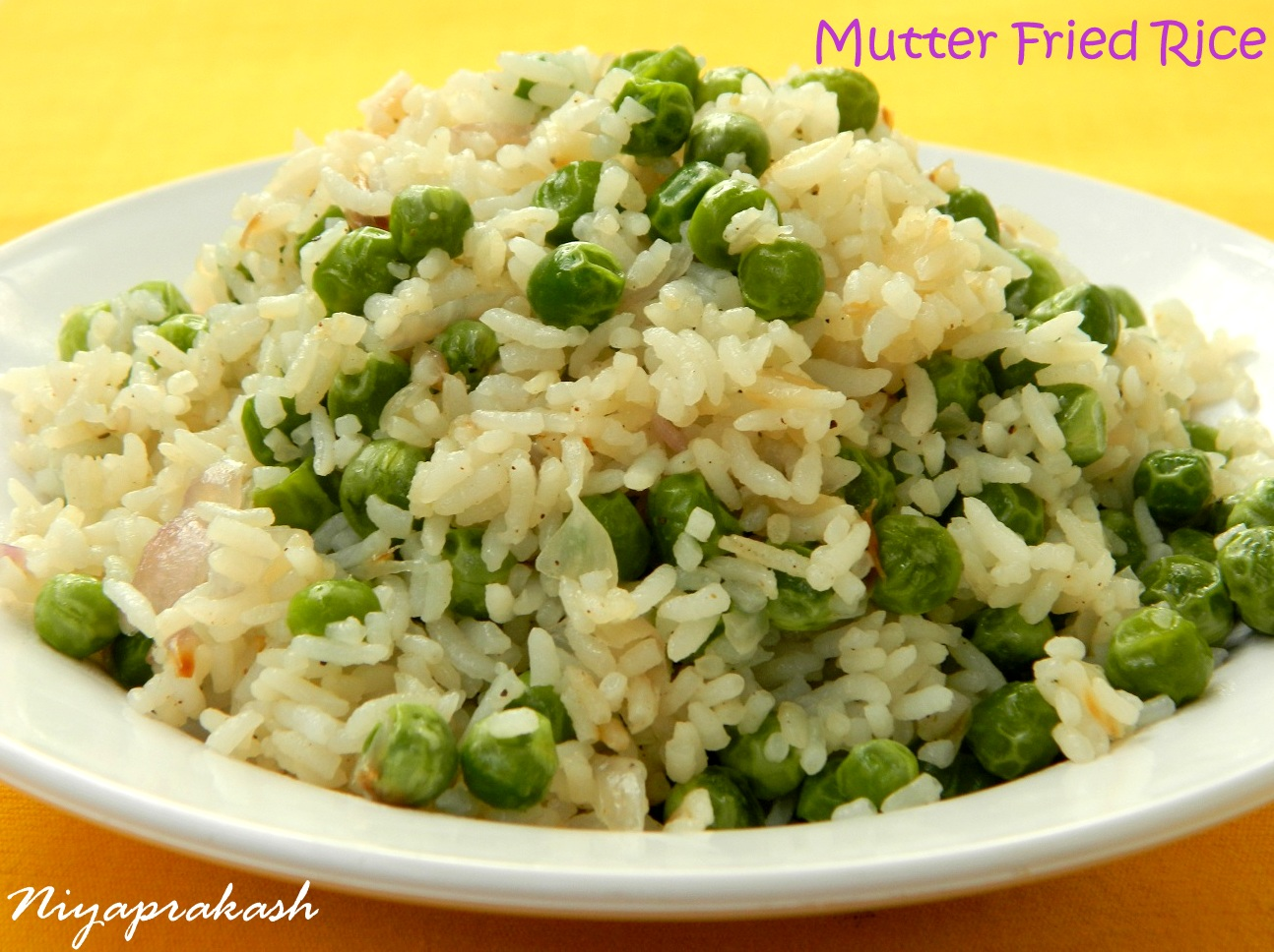 Niya's World: Mutter Fried Rice / Fresh Green Peas Fried Rice