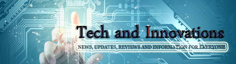Tech and Innovations