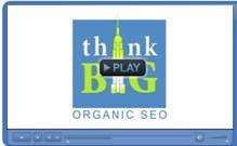 TOP SEO Organic Results with Think BIG --Organic SEO Video