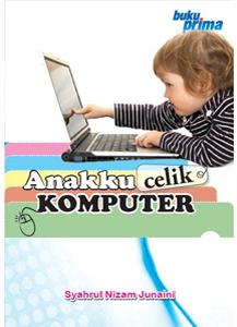 Anakku Celik Komputer
