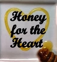 Honey for the Heart