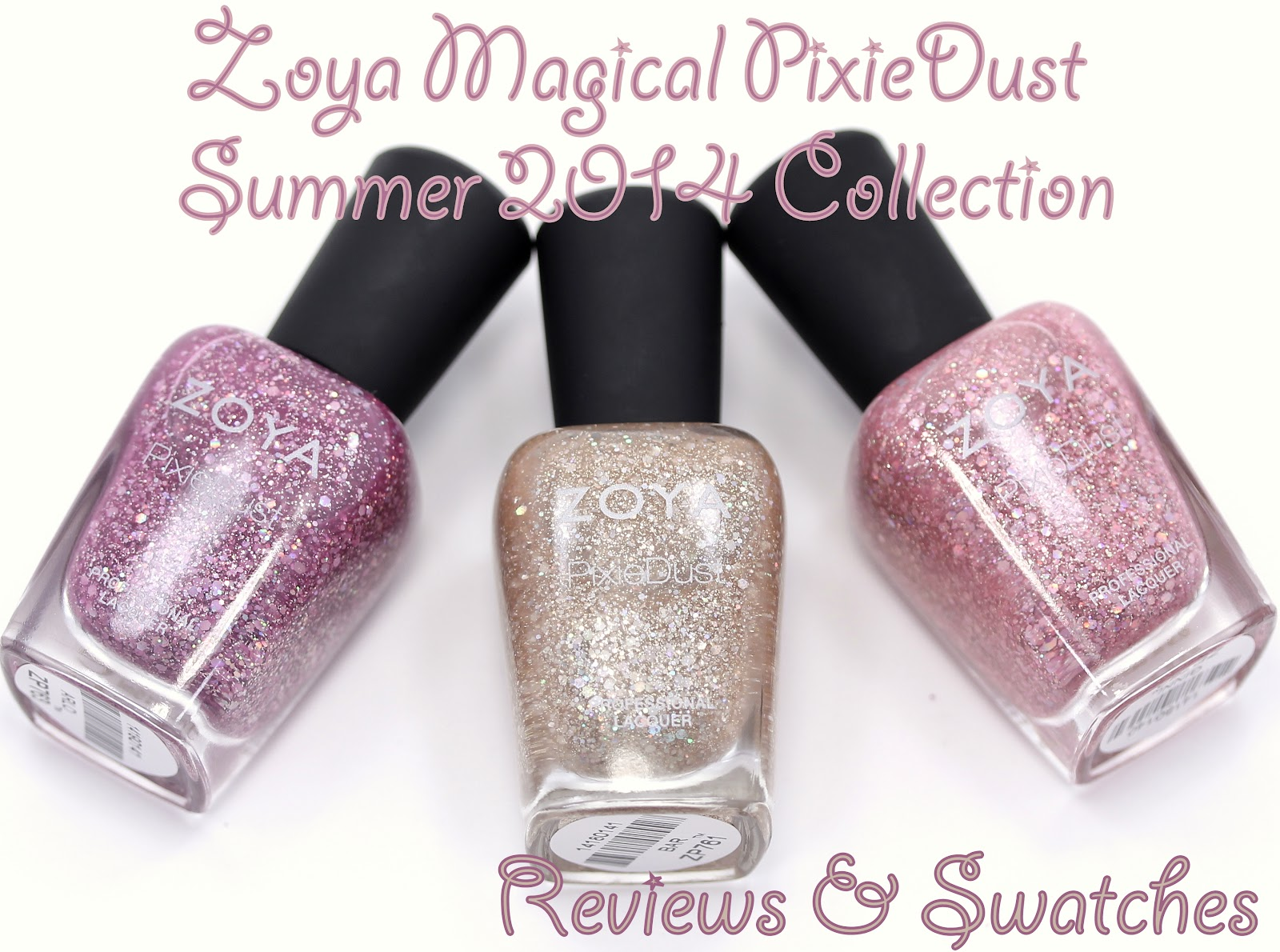 Zoya Magical PixieDust Sumer 2014 Collection